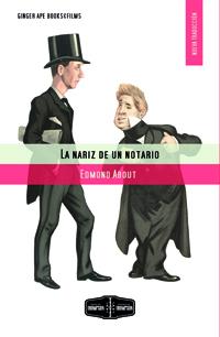 Edmond About La nariz de un notario