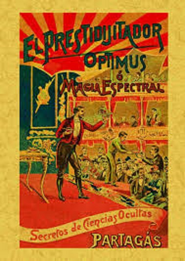 Joaquim Partagás: El Prestidigitador Optimus o Magia espectral