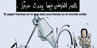Viñeta cómica El papel francés en lo que está ocurriendo en el mundo árabe