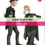 Edmond About La nariz de un notario.jpg